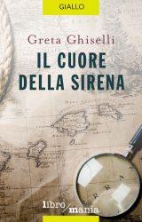 """Intervista a Greta Ghiselli, autrice de """"Il cuore della sirena"""""""