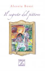 """Intervista ad Alessia Bossi, autrice de """"Il segreto del pittore"""""""