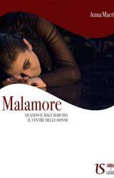 """Intervista ad Anna Macrì, autrice de """"Malamore, quando il male marchia il ventre delle donne"""""""
