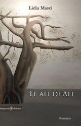"Intervista a Lidia Masci, autrice de ""Le ali di Alì"""