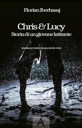 "Intervista a Florian Iberhasaj, autore de ""Chris e Lucy – Storia di un giovane latitante"""