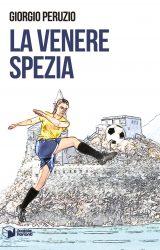 La Venere Spezia | Giorgio Peruzio
