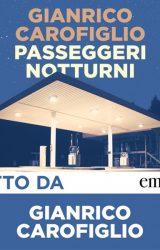 Passeggeri Notturni [Audiolibro] | Gianrico Carofiglio