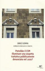 """Intervista a Enrico Somma, autore de """"I tabù delle mafie"""" e """"Potrebbe il Csm…?"""""""