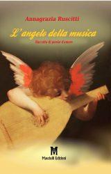 """Intervista ad Annagrazia Ruscitti, autrice de """"L'angelo della musica"""""""
