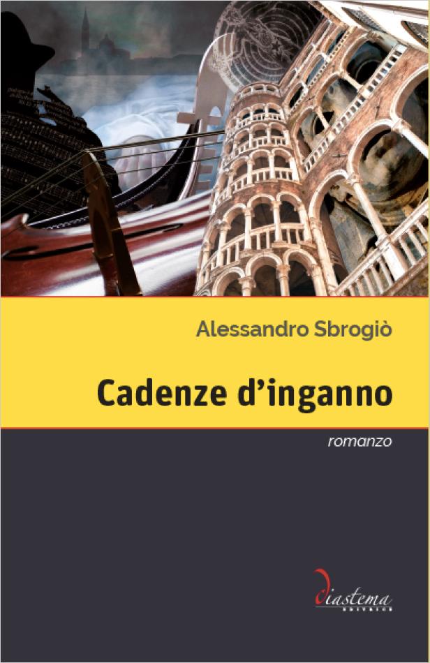 Copertina Cadenze d'Inganno di Alessandro Sbrogiò