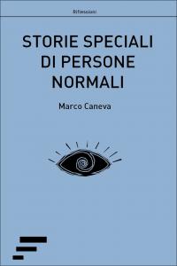 Copertina Storie speciali di persone normali di Marco Caneva