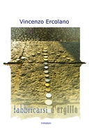 Fabbricarsi d'argilla