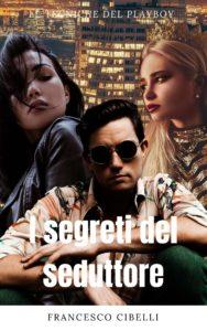 I segreti del seduttore