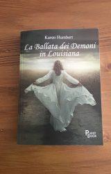 """Intervista a Karen Humbert, autrice de """"La Ballata dei Demoni in Louisiana"""""""