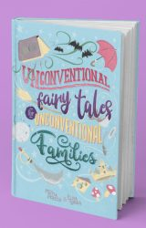 "Intervista a Elisa Binda, autrice de ""Unconventional Fairy Tales for Unconventional Families"""