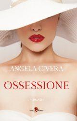 Ossessione | Angela Civera