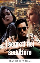 I segreti del seduttore | Francesco Cibelli
