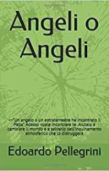 "Intervista a Edoardo Pellegrini autore de ""Angeli o Angeli"""