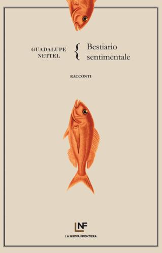 Bestiario sentimentale | Guadalupe Nettel