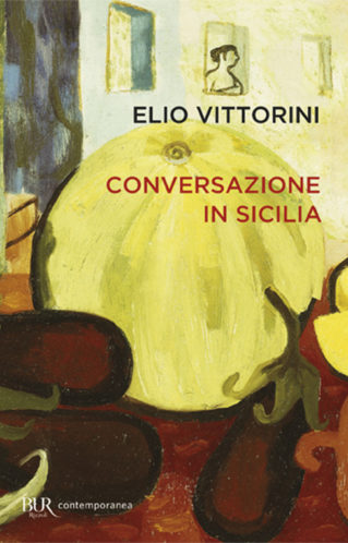 Conversazione in Sicilia | Elio Vittorini