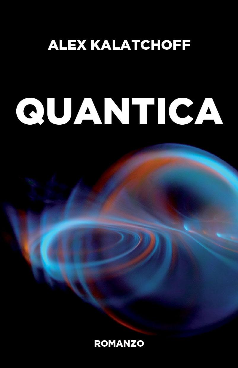 Copertina di Quantica di ALEX KALATCHOFF