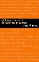 """Intervista a Maria Caterina Prezioso, autrice de """"Pina & Max"""""""