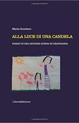 """Intervista a Marta Zucchero, autrice de """"Alla luce di una candela. Diario di una giovane donna in gravidanza"""""""