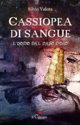 """Intervista a Silvio Valota, autore de """"Cassiopea di sangue"""""""