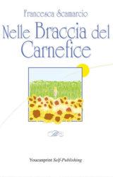 Nelle braccia del carnefice | Francesca Scamarcio