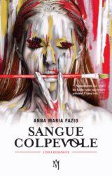"""Intervista ad Anna Maria Fazio, autrice de """"Sangue colpevole"""""""