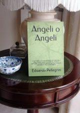 Angeli o Angeli | Edoardo Pellegrini