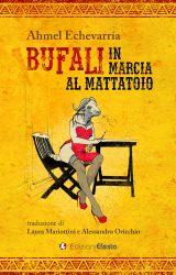 """Intervista ad Alessandro Oricchio, traduttore de """"Bufali in marcia al mattatoio"""""""