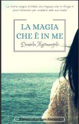 """Intervista a Daniela Marinangeli, autrice de """"La magia che è in me"""""""