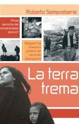 """Intervista a Roberto Semprebene, autore de """"La terra trema – Prove tecniche del compromesso storico?"""""""