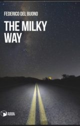 "Intervista a Federico Del Buono, autore de ""The Milky Way"""