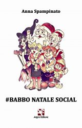 """Intervista ad Anna Spampinato, autrice de """"#Babbo Natale Social"""""""