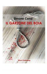 """Intervista a Simone Censi, autore de """"Il garzone del boia"""""""