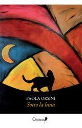 "Intervista a Paola Orsini, autrice de ""Sotto la luna"""