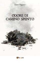 Odore di camino spento | Enzo Pagano