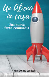 Un alieno in casa | Alessandro Desogus