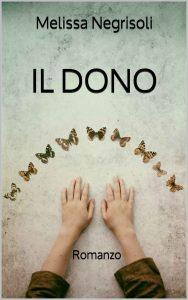 Copertina di Il Dono di Melissa Negrisoli
