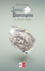 """Intervista a Simone Chialchia, autore de """"James Biancospino e le sette pietre magiche"""""""