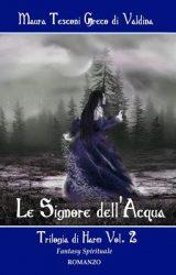 """Intervista a Maura Tesconi Greco di Valdina, autrice de """"Le Signore dell'Acqua"""""""