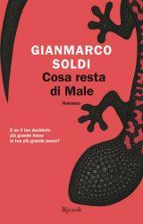 """Intervista a Gianmarco Soldi, autore de """"Cosa resta di Male"""""""