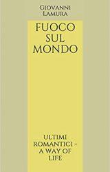 """Intervista a Giovanni Lamura, autore de """"Fuoco sul mondo"""""""
