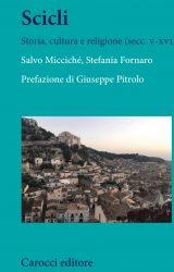 """Intervista a Salvo Micciché, autore de """"Scicli. Storia, cultura e religione (secc. v-xvi)"""""""