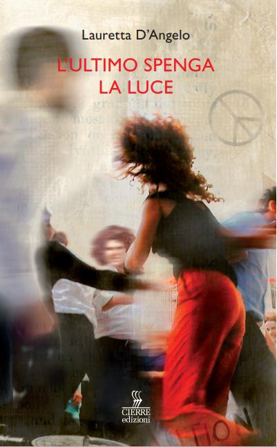Copertina L'Ultimo spenga la luce di Lauretta D'Angelo
