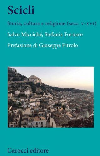 Scicli. Storia, cultura e religione (secc. v-xvi) | Salvo Micciché