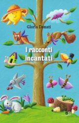 I racconti incantati | Gloria Donati