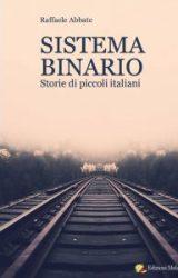 """Intervista a Raffaele Abbate, autore de """"Sistema binario -Storie di piccoli Italiani"""""""