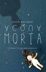 Acqua Morta | David Ballerini