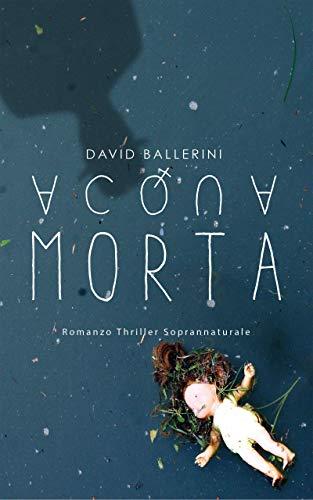 Acqua morta – David Ballerini