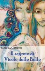 """Intervista a Marika Campeti, autrice de """"Il Segreto di vicolo delle Belle"""""""