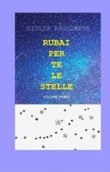 """Intervista a Giulia Raggiante, autrice de """"Rubai per te le stelle"""""""